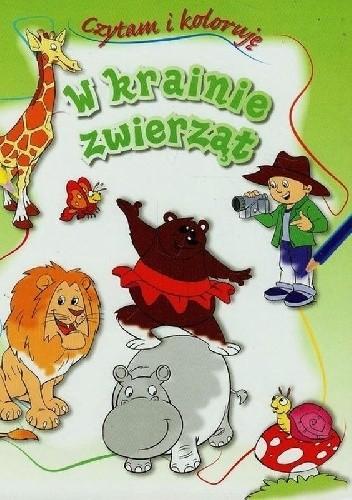 Okładka książki W krainie zwierząt. Czytam i koloruję