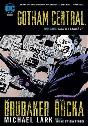 Okładka książki Gotham Central: Klauni i szaleńcy