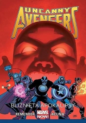 Okładka książki Uncanny Avengers: Bliźnięta Apokalipsy