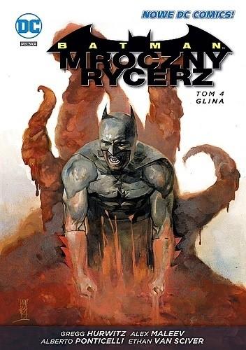 Okładka książki Batman - Mroczny Rycerz: Glina