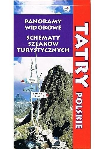 Okładka książki Tatry Polskie. Panoramy widokowe. Schematy szlaków turystycznych