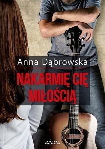 Okładka książki Nakarmię cię miłością