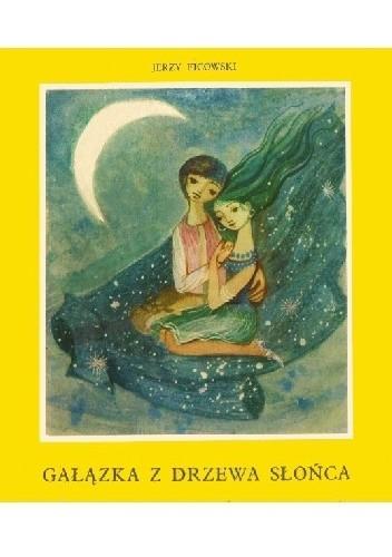 Okładka książki Gałązka z Drzewa Słońca