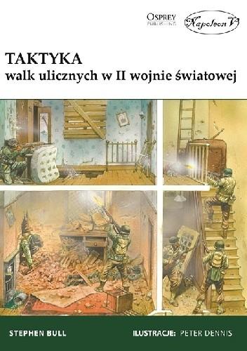 Okładka książki Taktyka walk ulicznych w II wojnie światowej