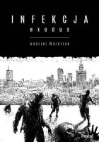 Infekcja: Exodus