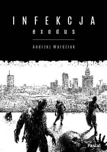 Okładka książki Infekcja: Exodus