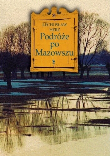 Okładka książki Podróże po Mazowszu