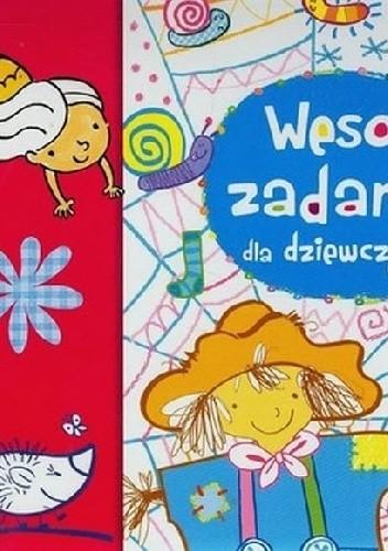Okładka książki Wesołe zadania dla dziewczynek. Naklejaj i baw się