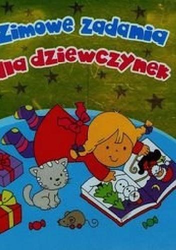 Okładka książki Zimowe zadania dla dziewczynek