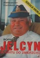 Borys Jelcyn: Od świtu do zmierzchu