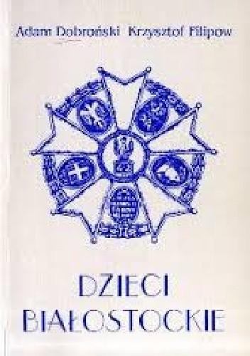 Okładka książki Dzieci białostockie