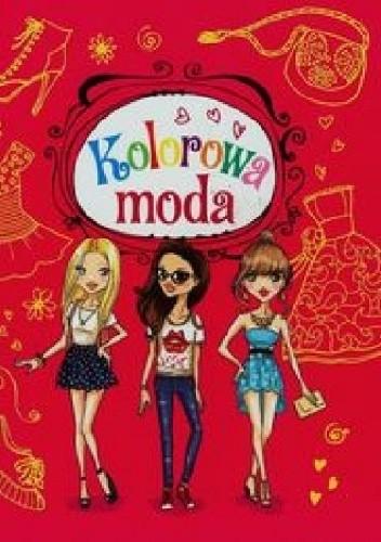 Okładka książki Kolorowa moda