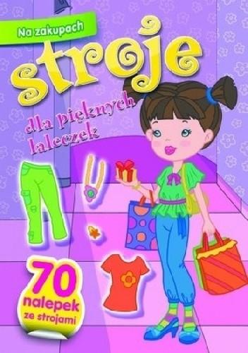 Okładka książki Na zakupach. Stroje dla pięknych laleczek