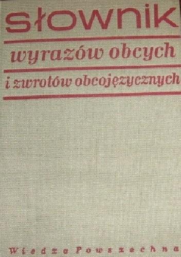 Okładka książki Słownik wyrazów obcych i zwrotów obcojęzycznych