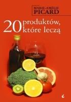 20 produktów, które leczą