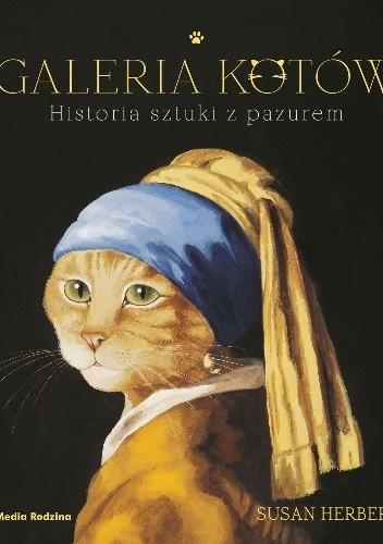 Okładka książki Galeria kotów. Historia sztuki z pazurem
