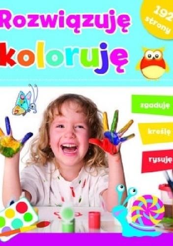 Okładka książki Rozwiązuję, koloruję