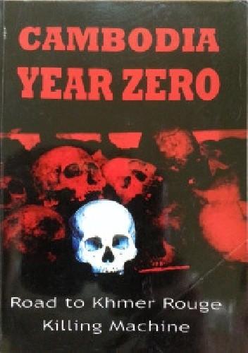 Okładka książki Cambodia: Year Zero