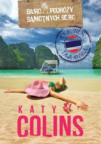 Okładka książki Biuro Podróży Samotnych Serc. Kierunek: Tajlandia