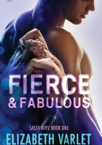 Okładka książki Fierce & Fabulous