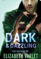 Dark & Dazzling