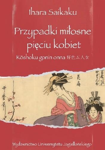 Okładka książki Przypadki miłosne pięciu kobiet