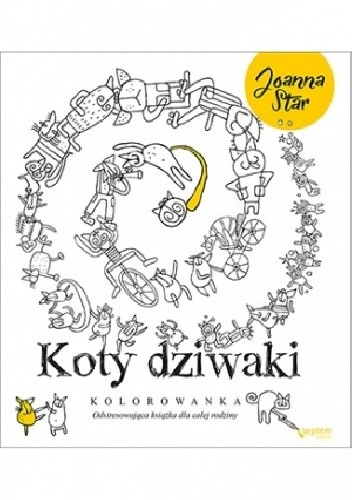 Okładka książki Koty dziwaki. Odstresowująca książka dla całej rodziny
