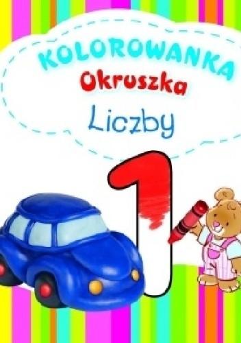 Okładka książki Liczby. Kolorowanka Okruszka