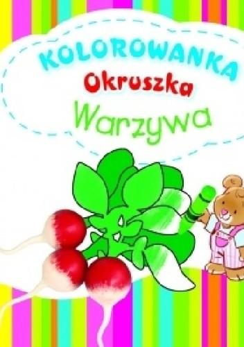 Okładka książki Warzywa. Kolorowanka Okruszka