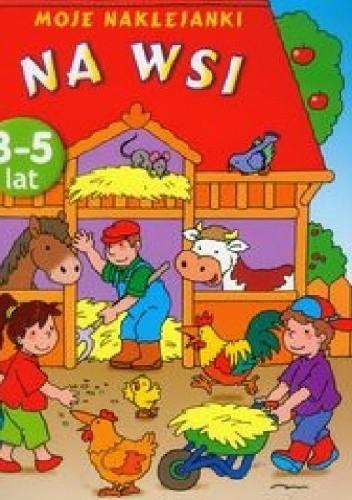 Okładka książki Na wsi. Moje naklejanki