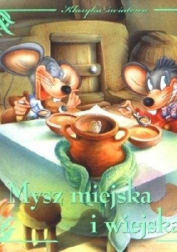 Okładka książki Mysz miejska i wiejska. Klasyka światowa