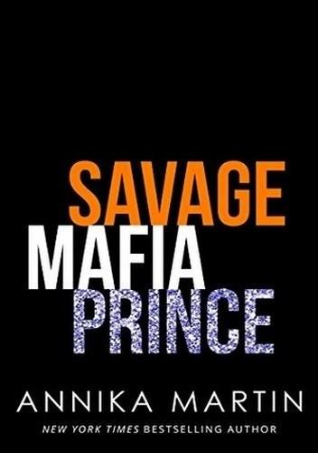Okładka książki Savage Mafia Prince