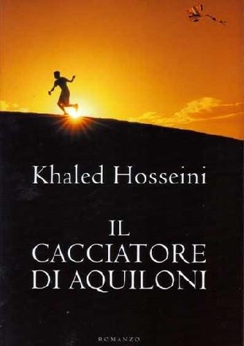 Okładka książki Il Cacciatore Di Aquiloni