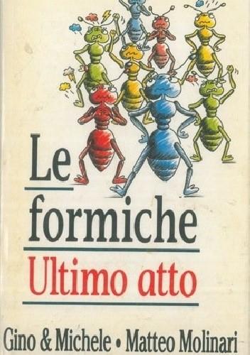 Okładka książki Le formiche ultimo atto