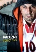 Radosław Kałużny. Powrót Taty