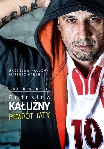 Okładka książki Radosław Kałużny. Powrót Taty