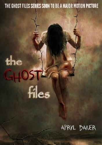 Okładka książki The Ghost Files