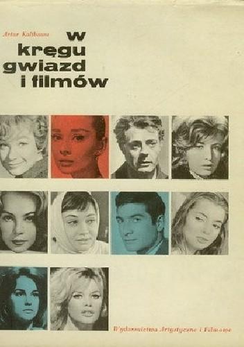 Okładka książki W kręgu gwiazd i filmów