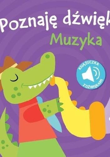 Okładka książki Poznaję dźwięki, Muzyka