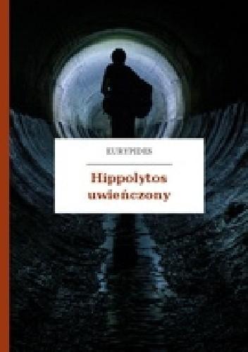 Okładka książki Hippolytos uwieńczony