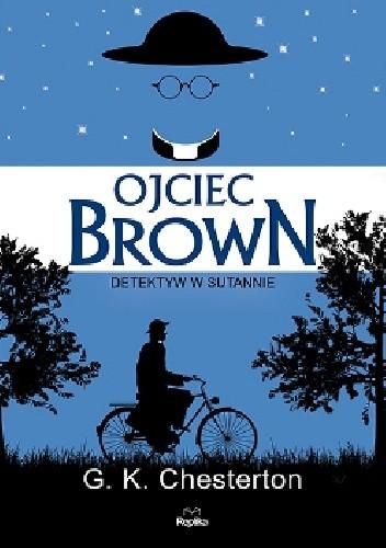Okładka książki Ojciec Brown. Detektyw w sutannie