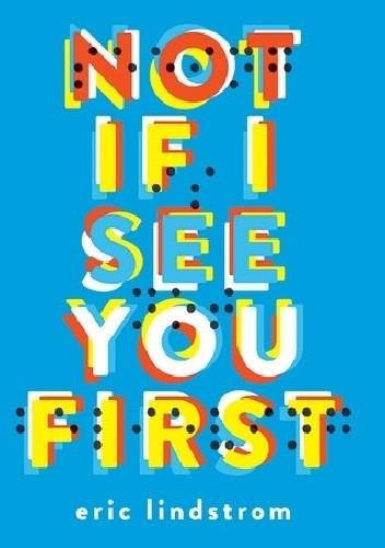 Okładka książki Not If I See You First