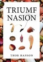 Triumf nasion. Jak ziarna, pestki i orzechy podbiły królestwo roślin i zmieniły naszą cywilizację