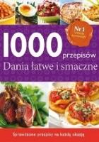 1000 przepisów. Dania łatwe i smaczne