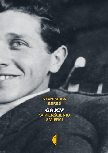 Okładka książki Gajcy. W pierścieniu śmierci