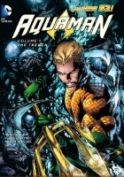 Aquaman - Vol. 1: The Trench