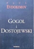 Gogol i Dostojewski czyli zstąpienie do otchłani