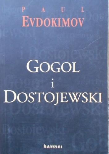 Okładka książki Gogol i Dostojewski czyli zstąpienie do otchłani