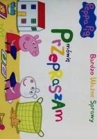 Peppa Pig. Bardzo ważne sprawy. Mówię Przepraszam