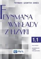 Feynmana wykłady z fizyki - Tom 1, część 1 - Mechanika, szczególna teoria względności